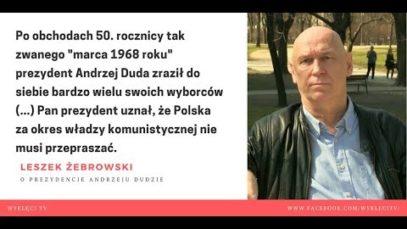 Prezydent Andrzej Duda w nieco innym świetle – Leszek Żebrowski
