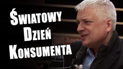 ŚWIETNY WYWIAD z prof. Robertem Gwiazdowskim w Światowy Dzień Konsumenta