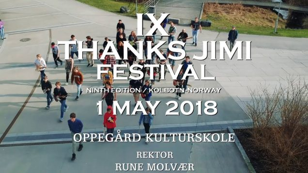 IX Thanks Jimi Festival 2018 Kolbotn – Norway