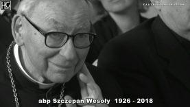 Zmarł abp Szczepan Wesoły – opiekun duchowy Emigracji Polskiej