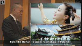 Splendid Hunan Tourism Promotion in Poland – part 1