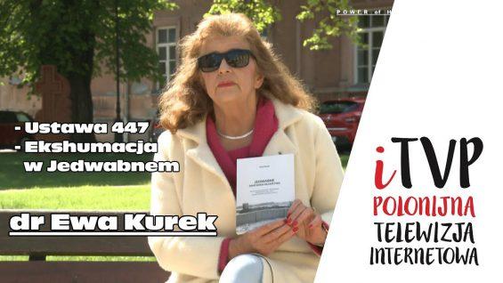 dr Ewa Kurek o ustawie S 447 i ekshumacji w Jedwabnem