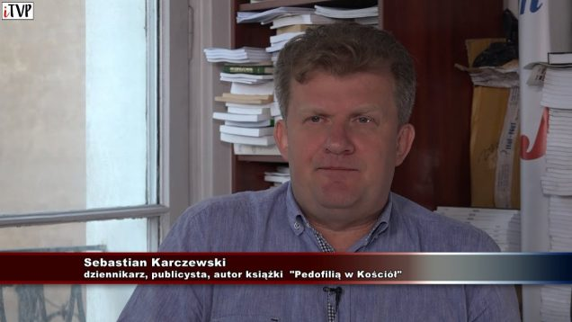Pedofilią w Kościół – Sebastian Karczewski opowiada o niesłusznych oskarżeniach