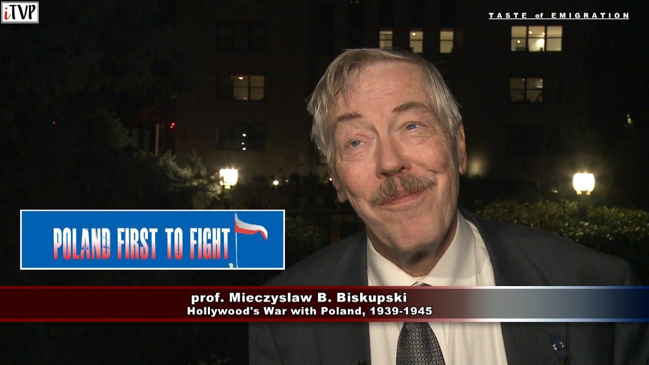 Poland First to Fight – prof. Mieczyslaw B. Biskupski