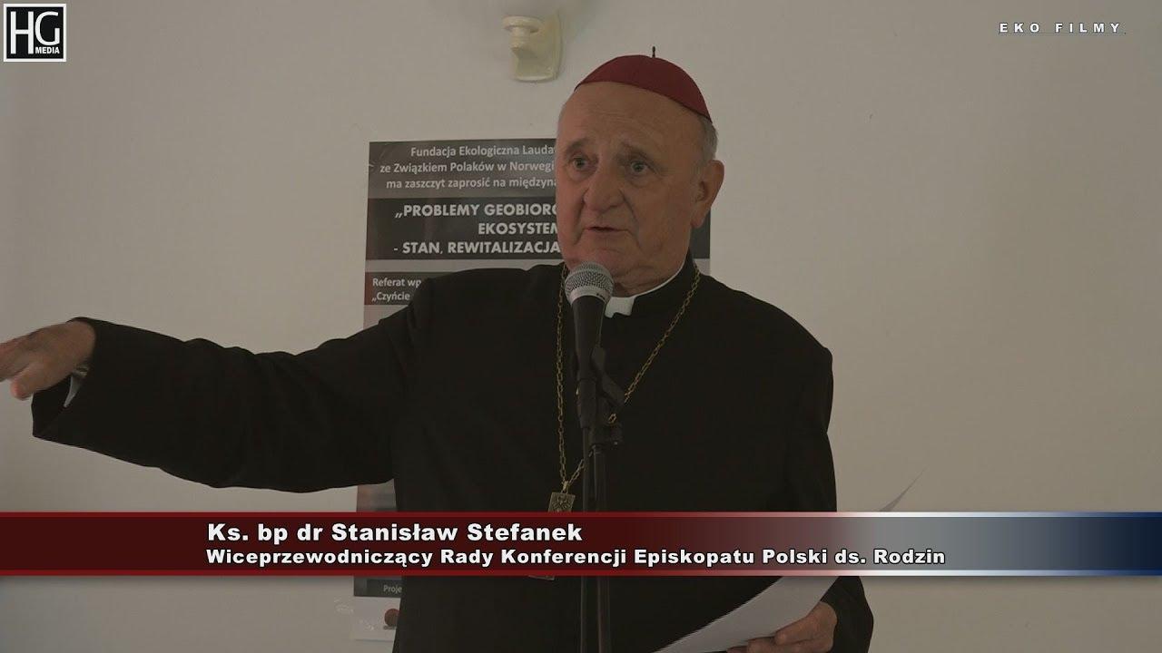"""""""Czyńcie sobie Ziemię poddaną"""" (Rdz.1.28) – Ks. bp dr Stanisław Stefanek"""